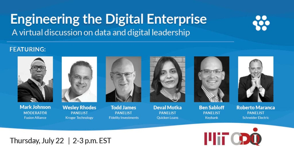 Engineering the Digital Enterprise will be held on Thursday, July 22nd from 2 to 3 p.m. EST at the MIT CDOIQ Symposium.